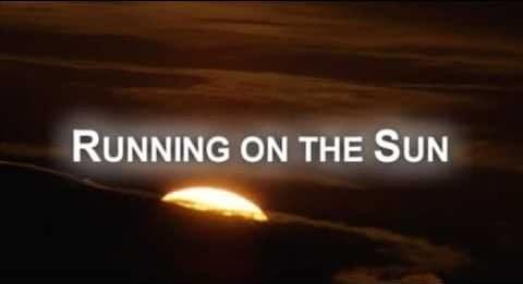 running on the sun: motivational running movie