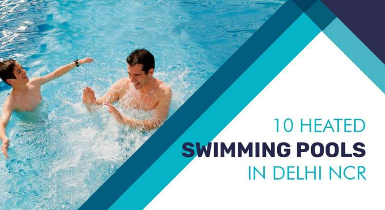 heated swimming pool in Delhi NCR