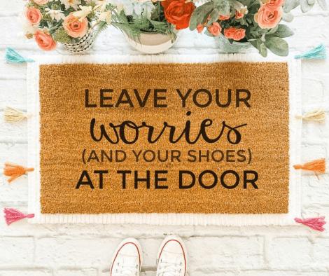 Leave Your Worries at the Door Doormat