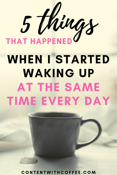 5 things that happened when I started waking up at the same time every day