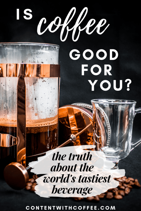 Is coffee good for you? Benefits of coffee