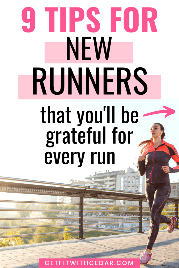9 Tips for New Runners