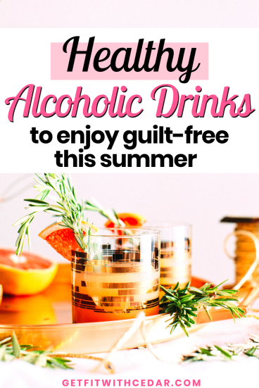 healthier alcoholic drinks for summer