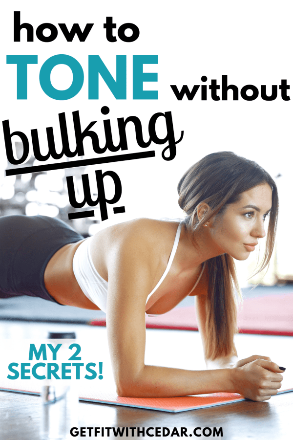 How to get toned without bulking up