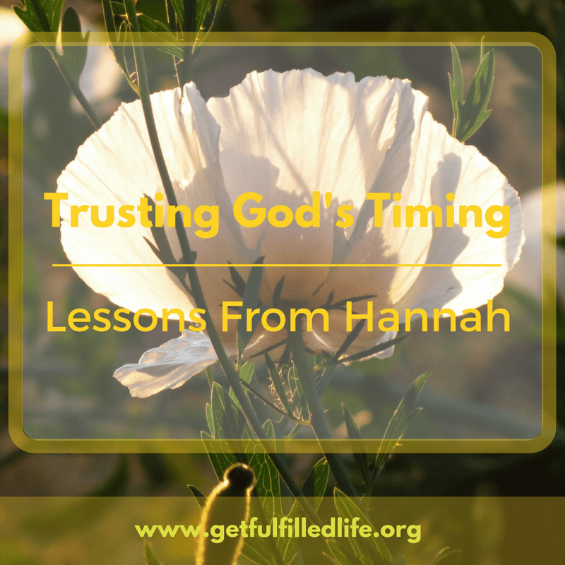 Trusting God's Timing: Lessons From Hannah