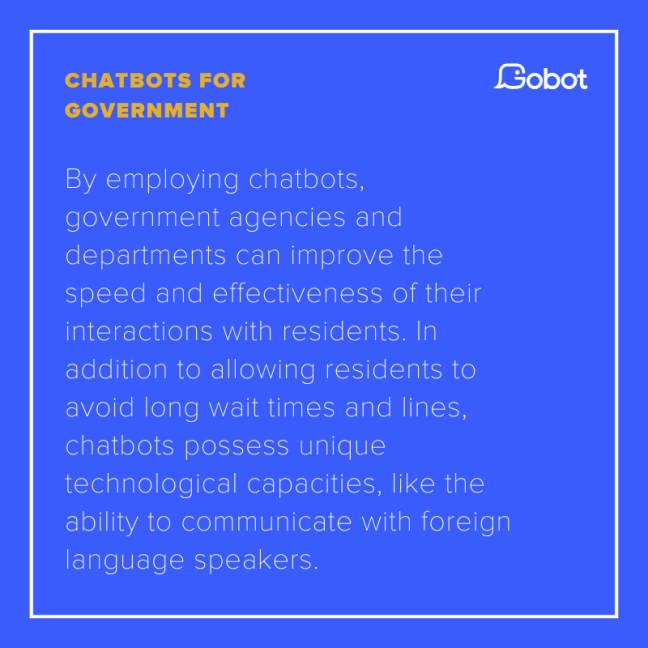 Chatbots for government.