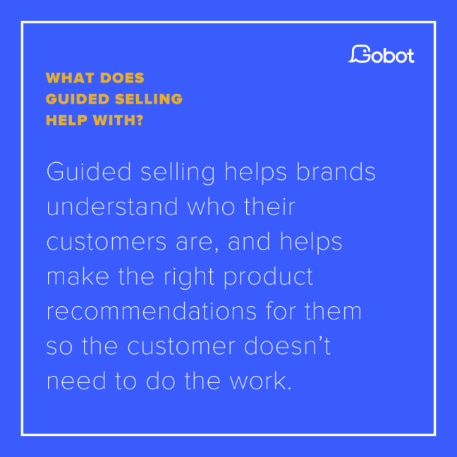 What does guided selling help with?