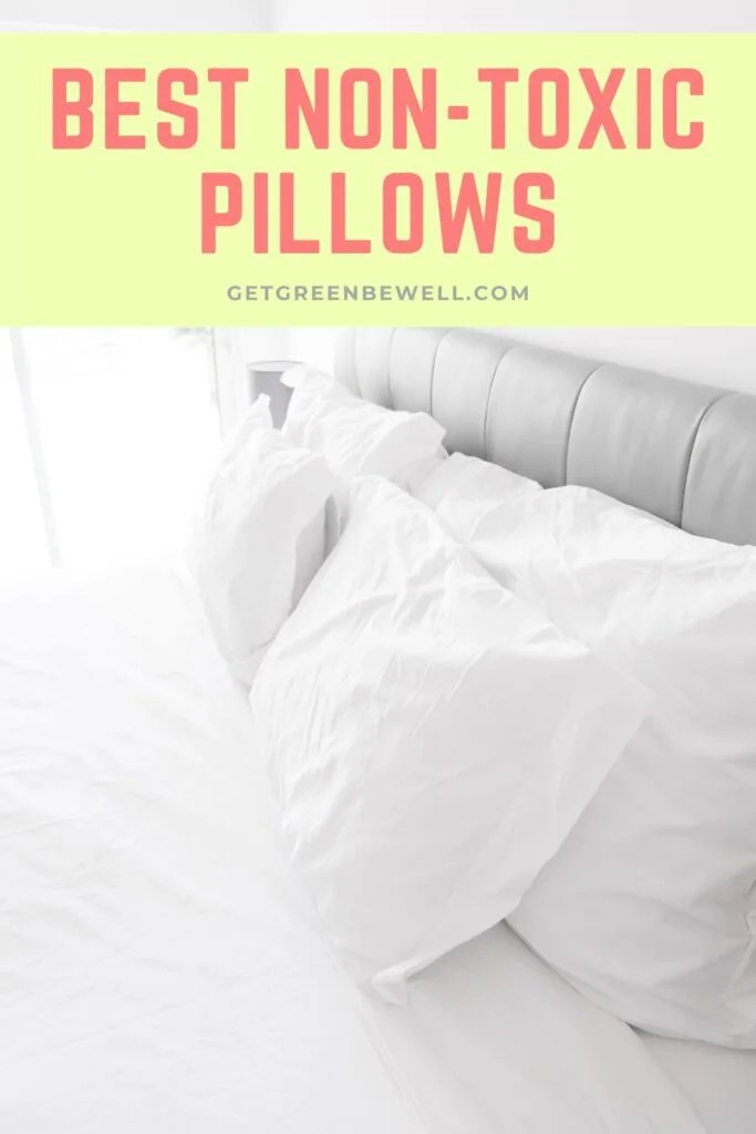 best non toxic pillows get a dreamy