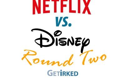 Netflix versus Disney Episode 2
