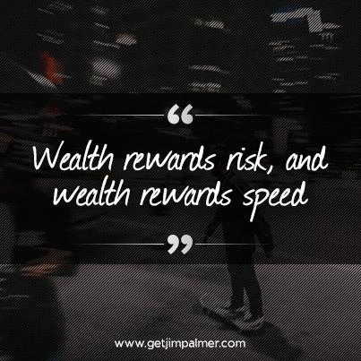 Wealth rewards risk