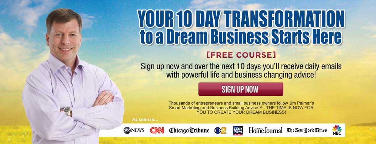 Your 10 Day Transformation to a Dream Business Starts Here Banner