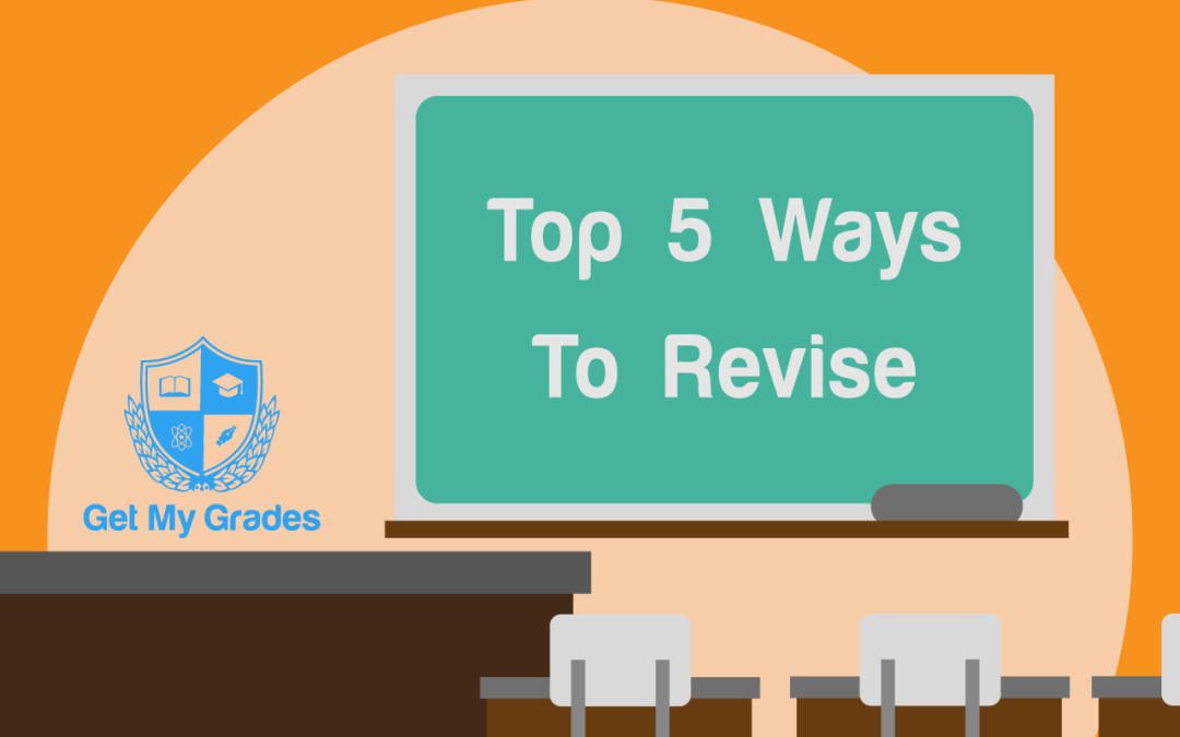 The Top 5 Ways to Revise