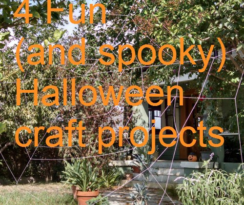 4 Fun (and spooky) Halloween craft projects