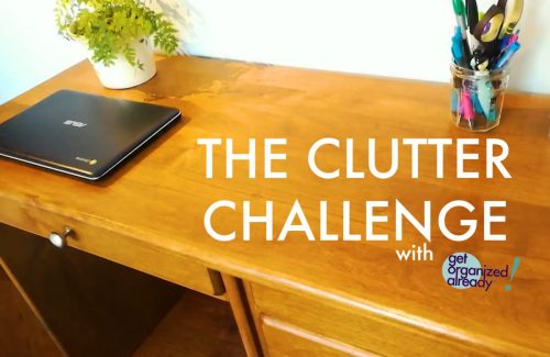 get organized already, professional organizers, clutter challenge