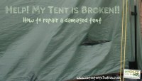 Help! My tent is broken! - How to fix your tent and repair ...