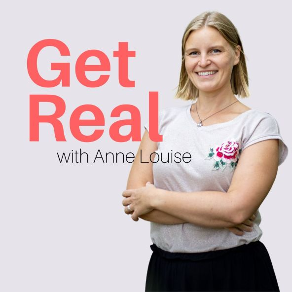 Get Real with Anne Louise