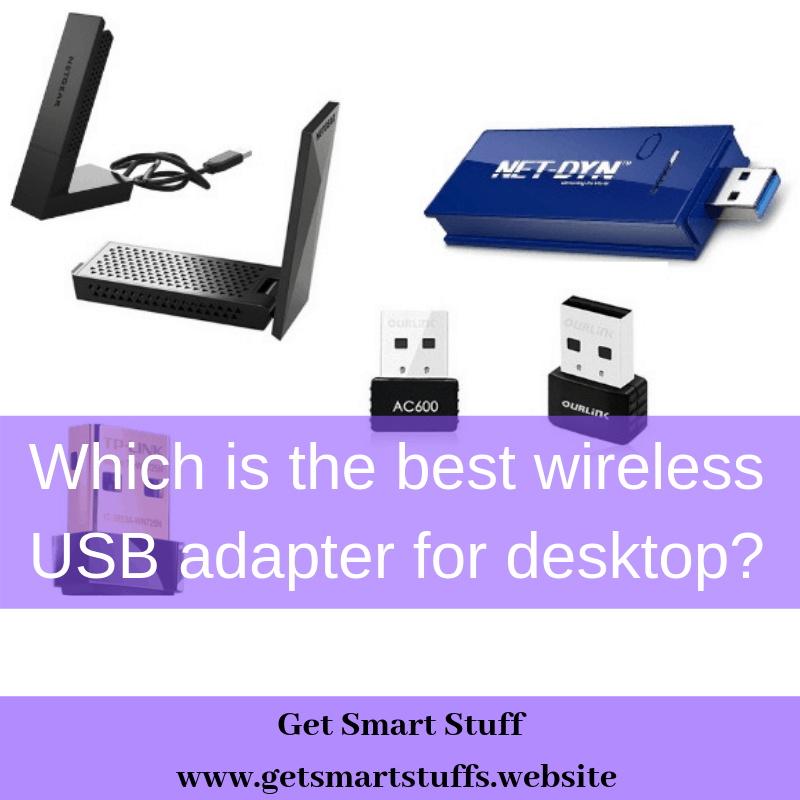 Which is the best wireless USB adapter for desktop?