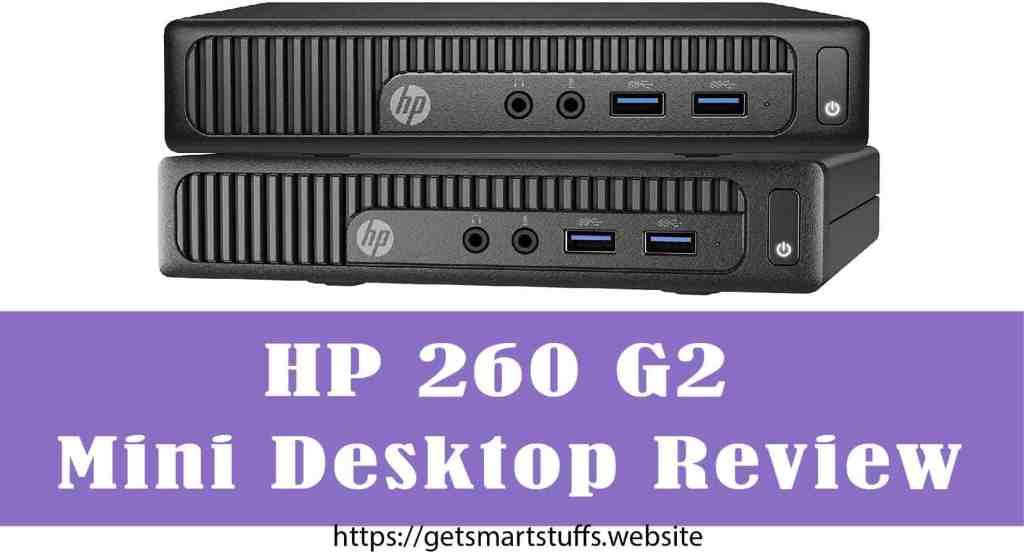 HP 260 G2 Mini Desktop Review-min