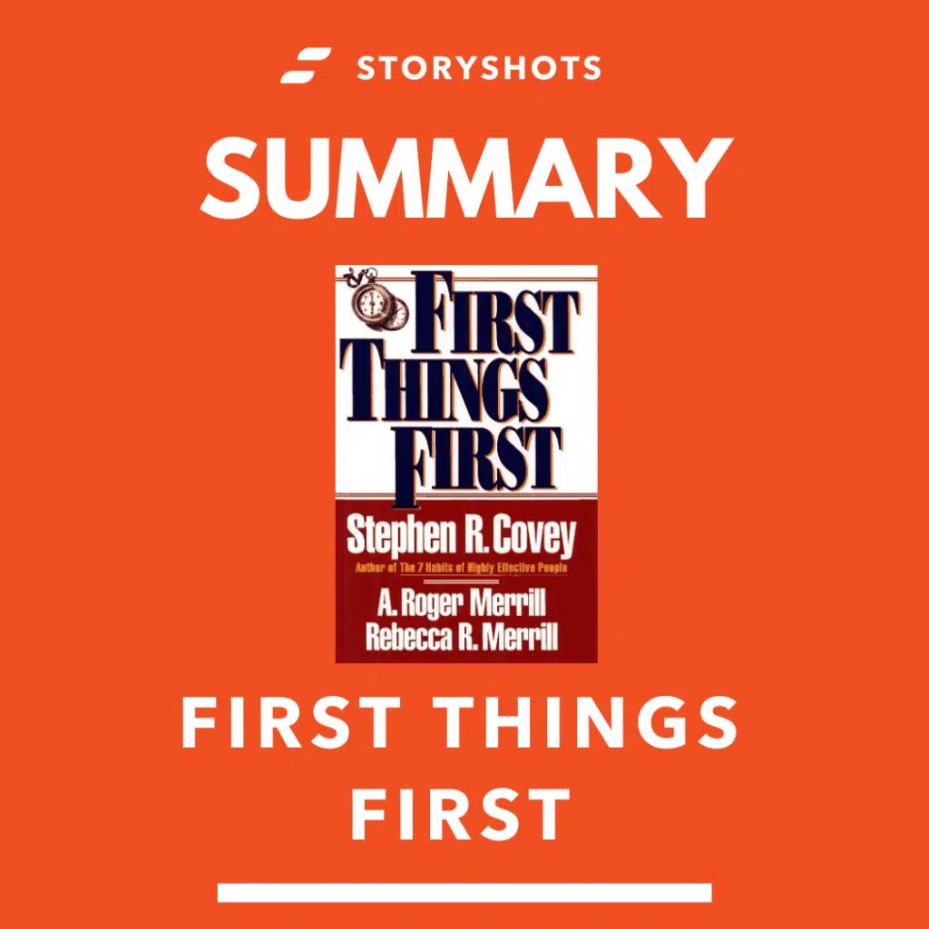 First Things First By Stephen Covey Summary