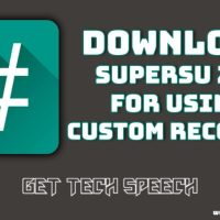 Download SuperSU Zip For Using Custom Recovery