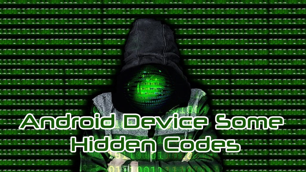 Android Device Some | Hidden Codes | Don't Miss