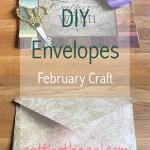 DIY Envelopes-February Craft