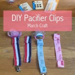 DIY Pacifier Clip-March Craft