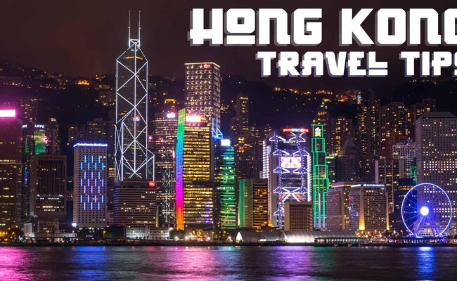 8 Must Know Hong Kong Travel Tips Getting Stamped