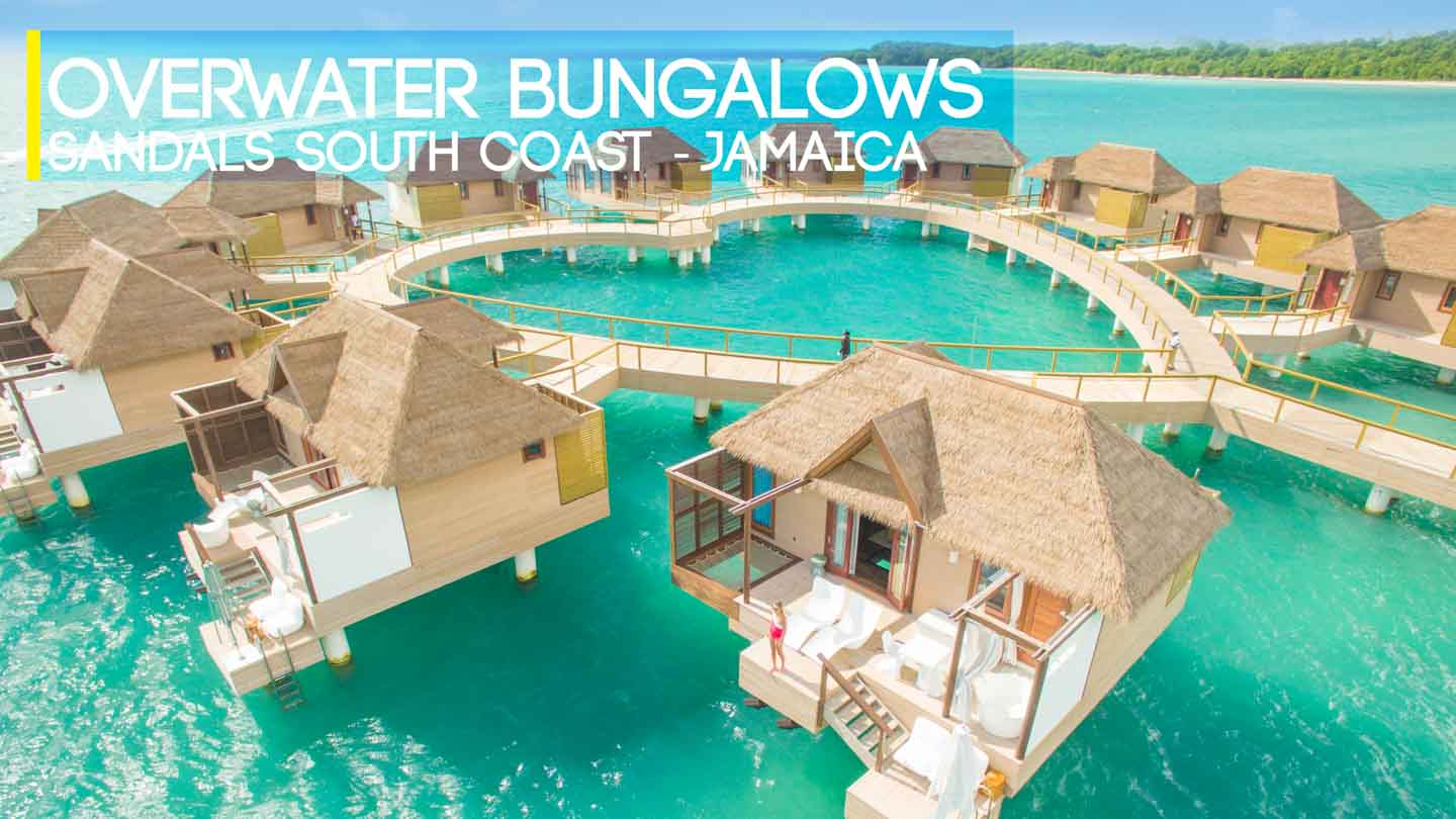 sandals resorts overwater bungalows