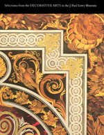 Selections from the Decorative Arts in the J. Paul Getty Museum