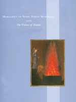 """Margaret of York, Simon Marmion, and """"The Visions of Tondal"""""""