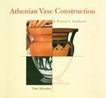 Athenian Vase Construction: A Potter's Analysis