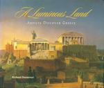 A Luminous Land: Artists Discover Greece