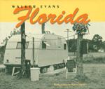 Walker Evans: Florida