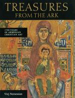 Treasures from the Ark: 1700 Years of Armenian Christian Art