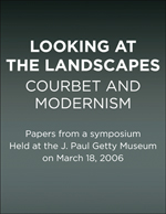 Looking at the Landscapes: Courbet and Modernism
