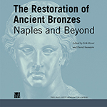 The Restoration of Ancient Bronzes: Naples and Beyond