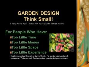 GARDEN DESIGN - Think Small gardening