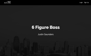 Read more about the article Justin Saunders – 6 Figure Boss