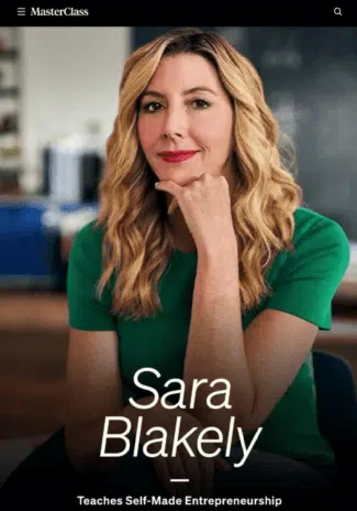 MasterClass – Sara Blakely Teaches Self-Made Entrepreneurship