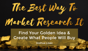 Read more about the article Joshua Lisec – The Best Way To Market Research It