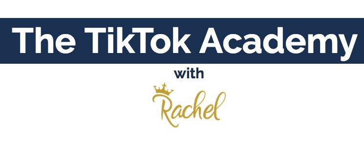 Rachel – The TikTok Academy
