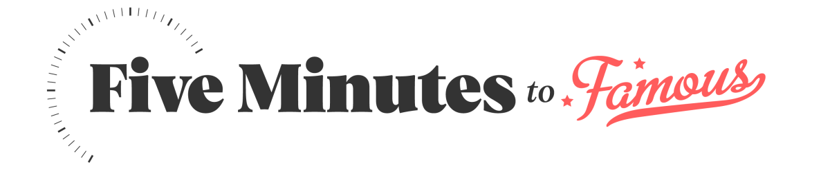 Susie Moore – Five Minutes to Famous