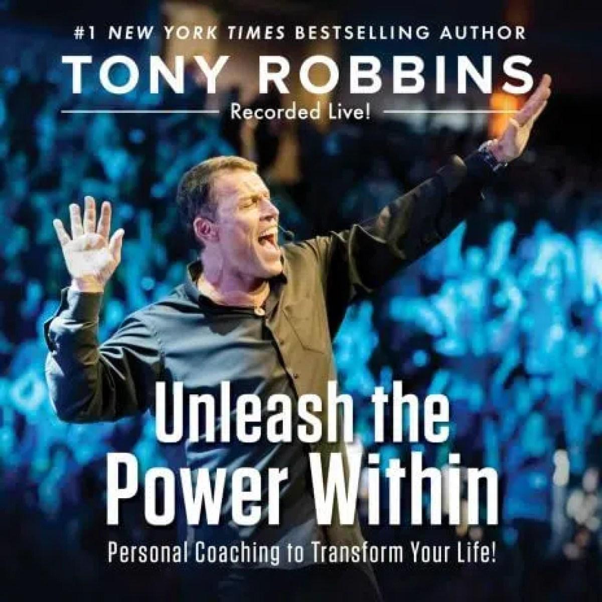 Tony Robbins – Unleash The Power Within