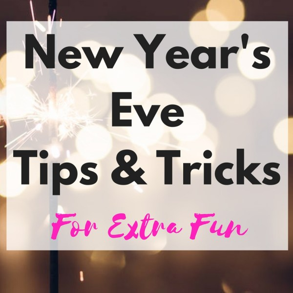 New Year's Celebration Tips &...