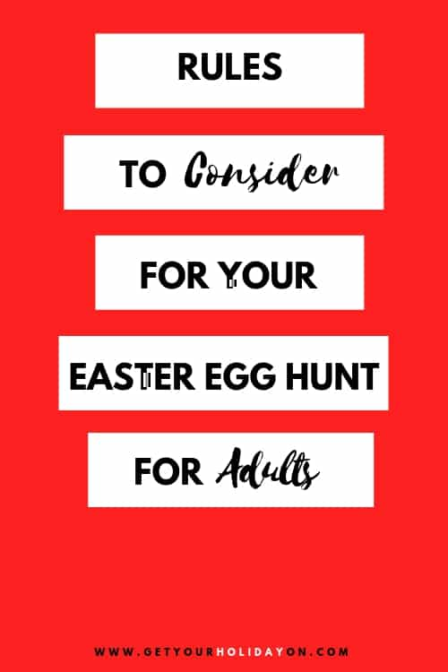 Official Rules for Adult Easter egg Hunt! Plus, what to put in adult Easter eggs!