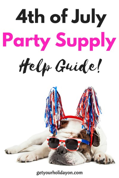 This 4th of July Party Supply Help guide will direct you to the main things you will need for your next holiday event. This 4th of July celebration needs to get the party started right! These party tips and tricks will get your next event hopping in the right direction.