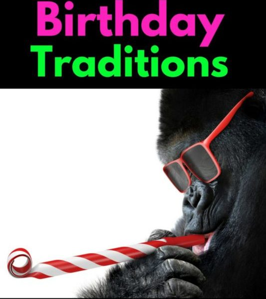 Awesome Birthday Traditions For Adults