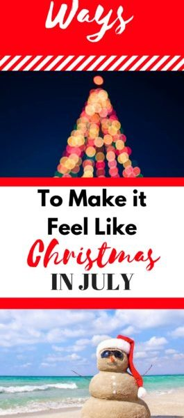 7 Ways To Make it Feel Like Christmas in...