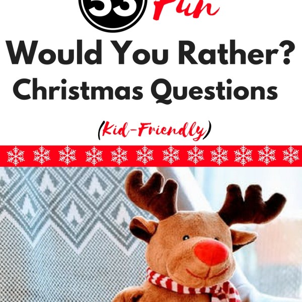 Would You Rather (Christmas Kid-Friendly...